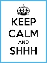 keep-calm-and-shhh-46